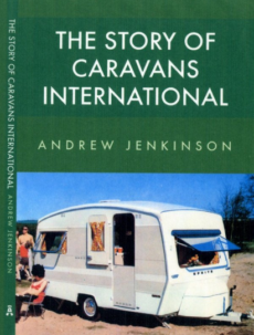 Andrew Jenkinson The Story of Caravans International