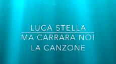 Ma Carrara No! di Luca Stella