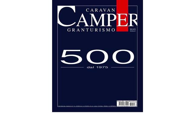 Caravan e Camper in edicola il numero 500