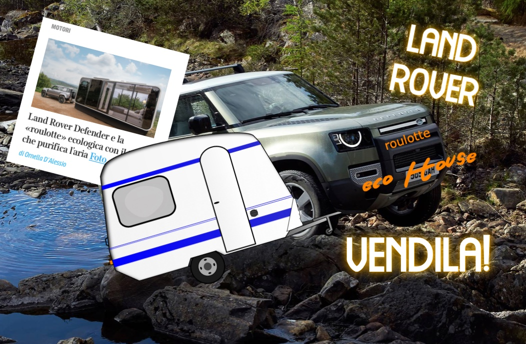 roulotte eco House per favore Land Rover vendila